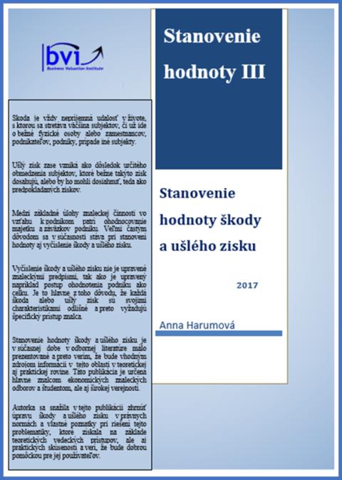 Stanovenie hodnoty III – Stanovenie hodnoty škody a ušlého zisku